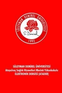 Süleyman Demirel Üniversitesi Atayalvaç Sağlık Hizmetleri Meslek Yüksekokulu Elektronik Dergisi