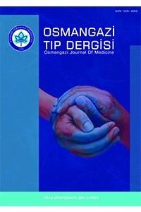 OSMANGAZİ JOURNAL OF MEDICINE