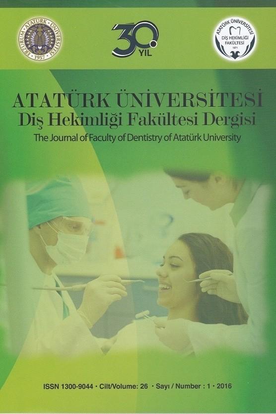Atatürk Üniversitesi Diş Hekimliği Fakültesi Dergisi
