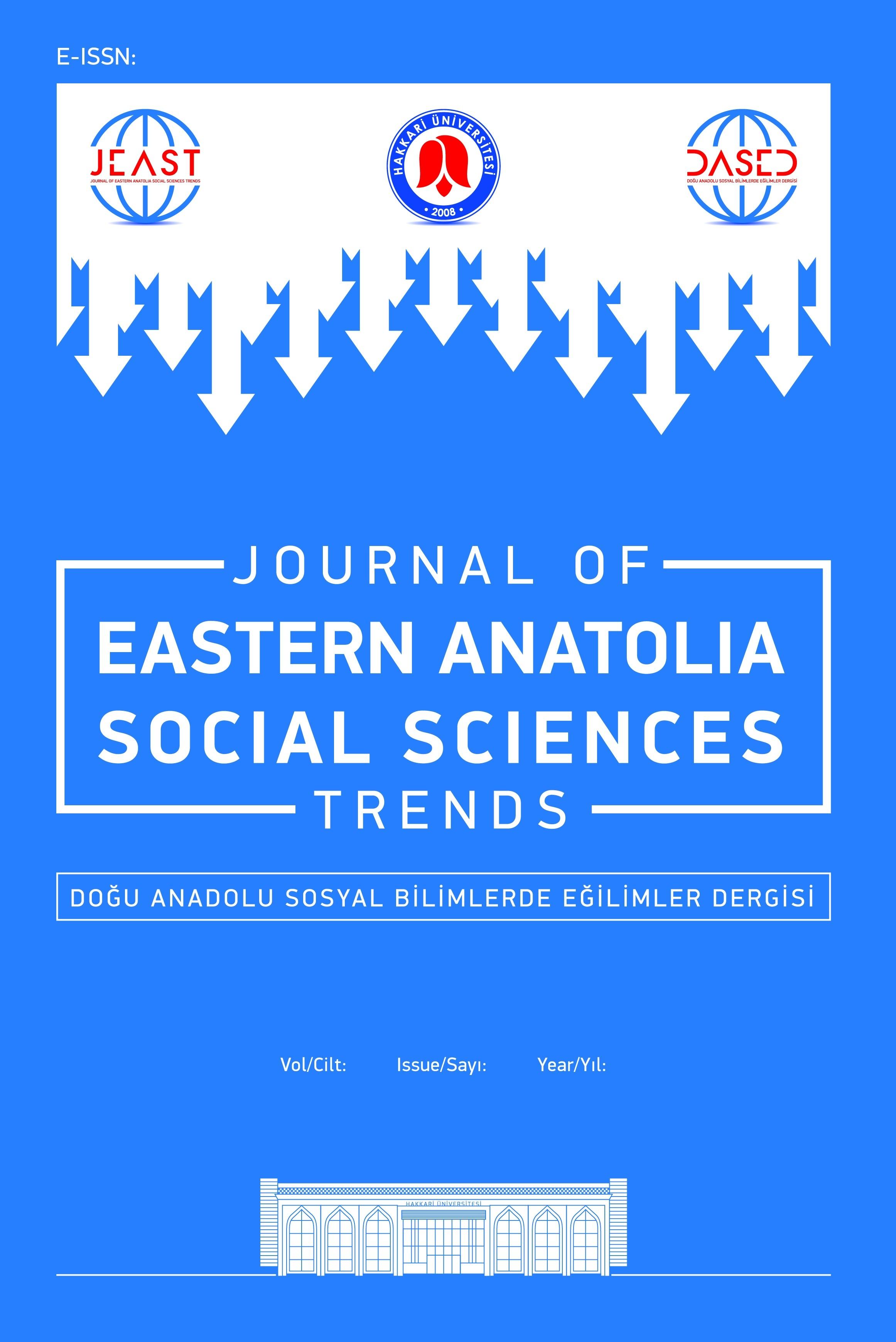 Doğu Anadolu Sosyal Bilimlerde Eğilimler Dergisi