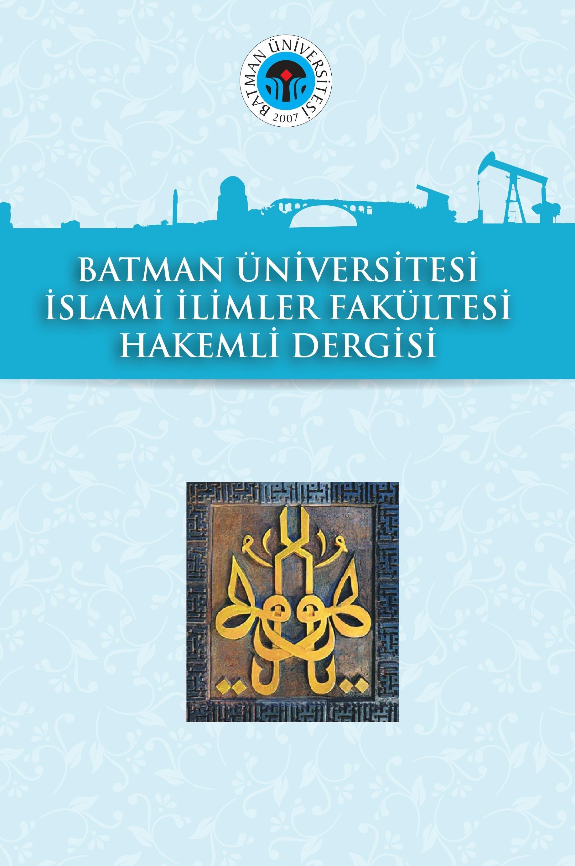 Batman Üniversitesi İslami İlimler Hakemli Dergisi