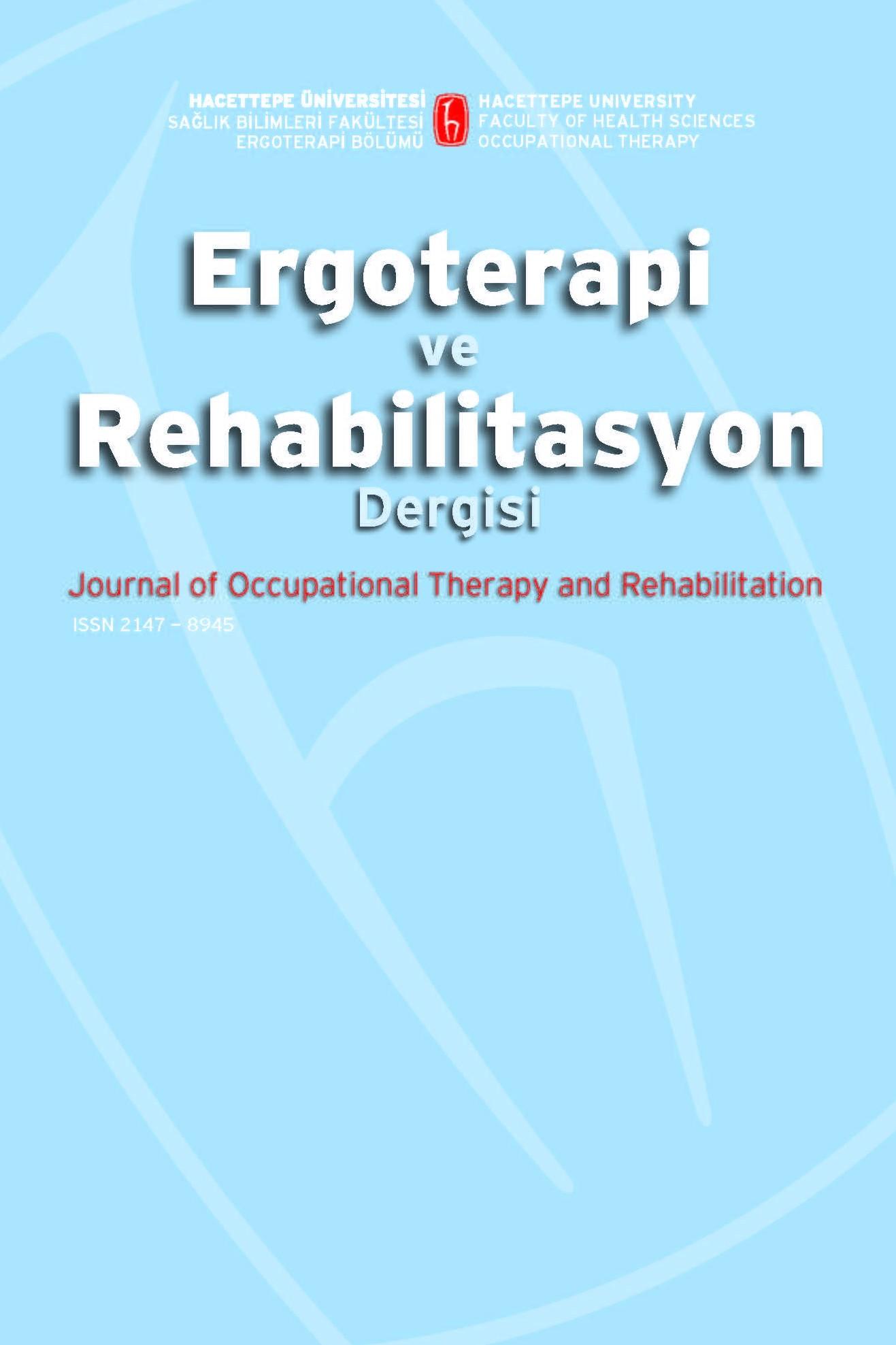 Ergoterapi ve Rehabilitasyon Dergisi