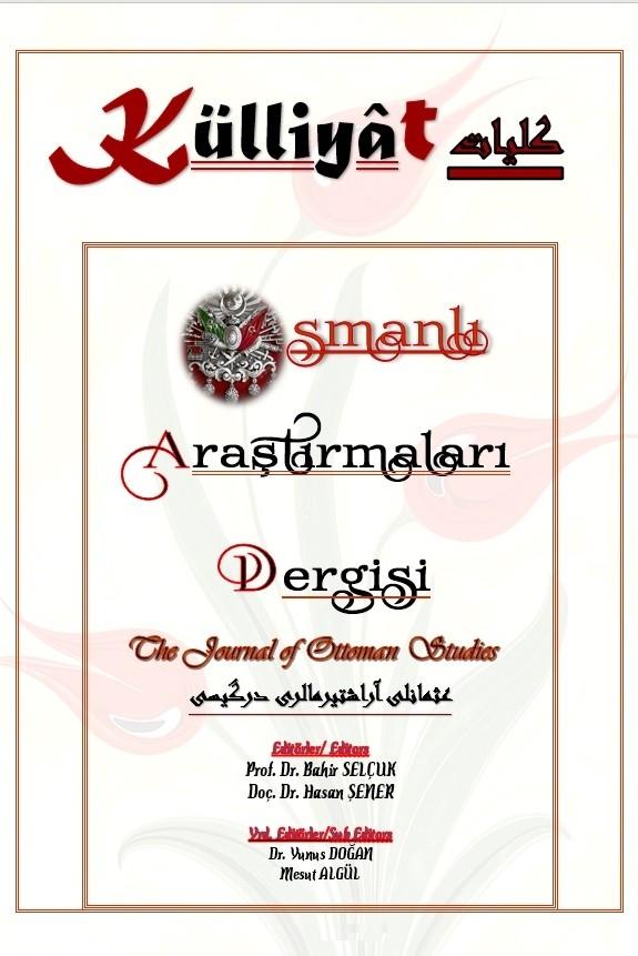 KÜLLİYAT Osmanlı Araştırmaları Dergisi