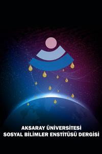 Aksaray University Journal of Institute of Social Sciences