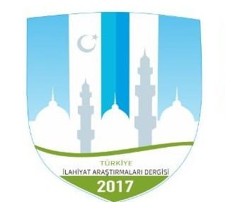 Türkiye İlahiyat Araştırmaları Dergisi - Turkey Journal of Theological Studies