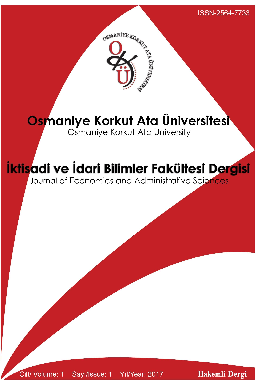 Osmaniye Korkut Ata Üniversitesi İktisadi ve İdari Bilimler Fakültesi Dergisi