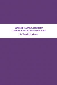Eskişehir Teknik Üniversitesi Bilim ve Teknoloji Dergisi B - Teorik Bilimler