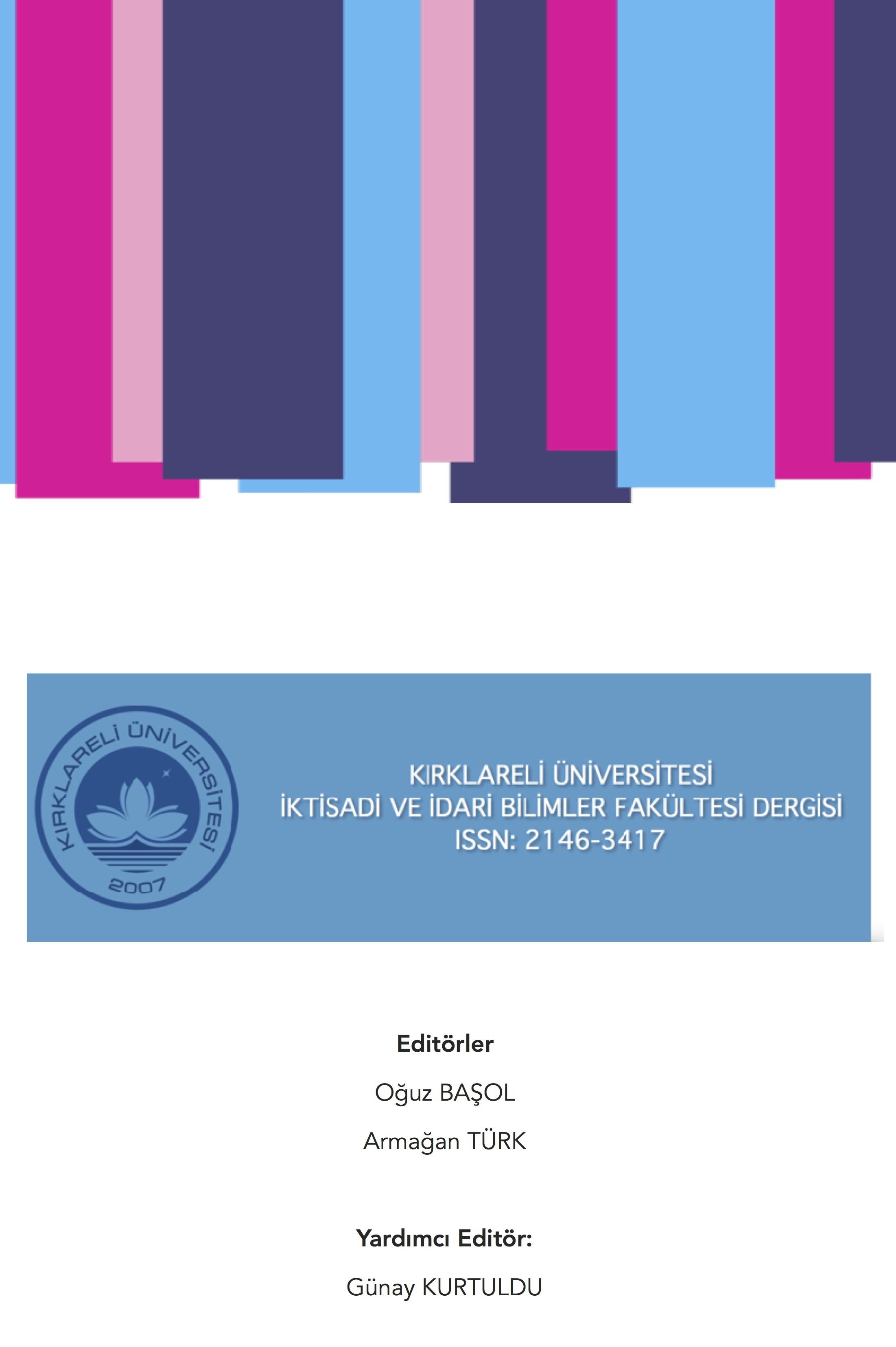 Kırklareli Üniversitesi İktisadi ve İdari Bilimler Fakültesi Dergisi