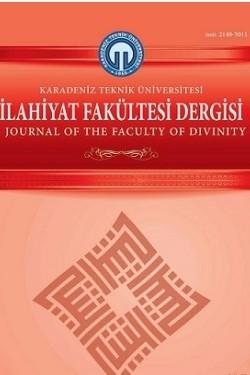 Karadeniz Teknik Üniversitesi İlahiyat Fakültesi Dergisi (KTUİFD)
