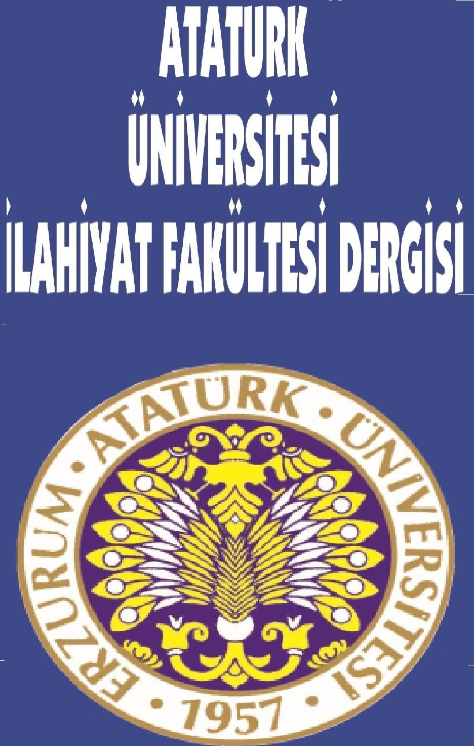 Atatürk Üniversitesi İlahiyat Fakültesi Dergisi