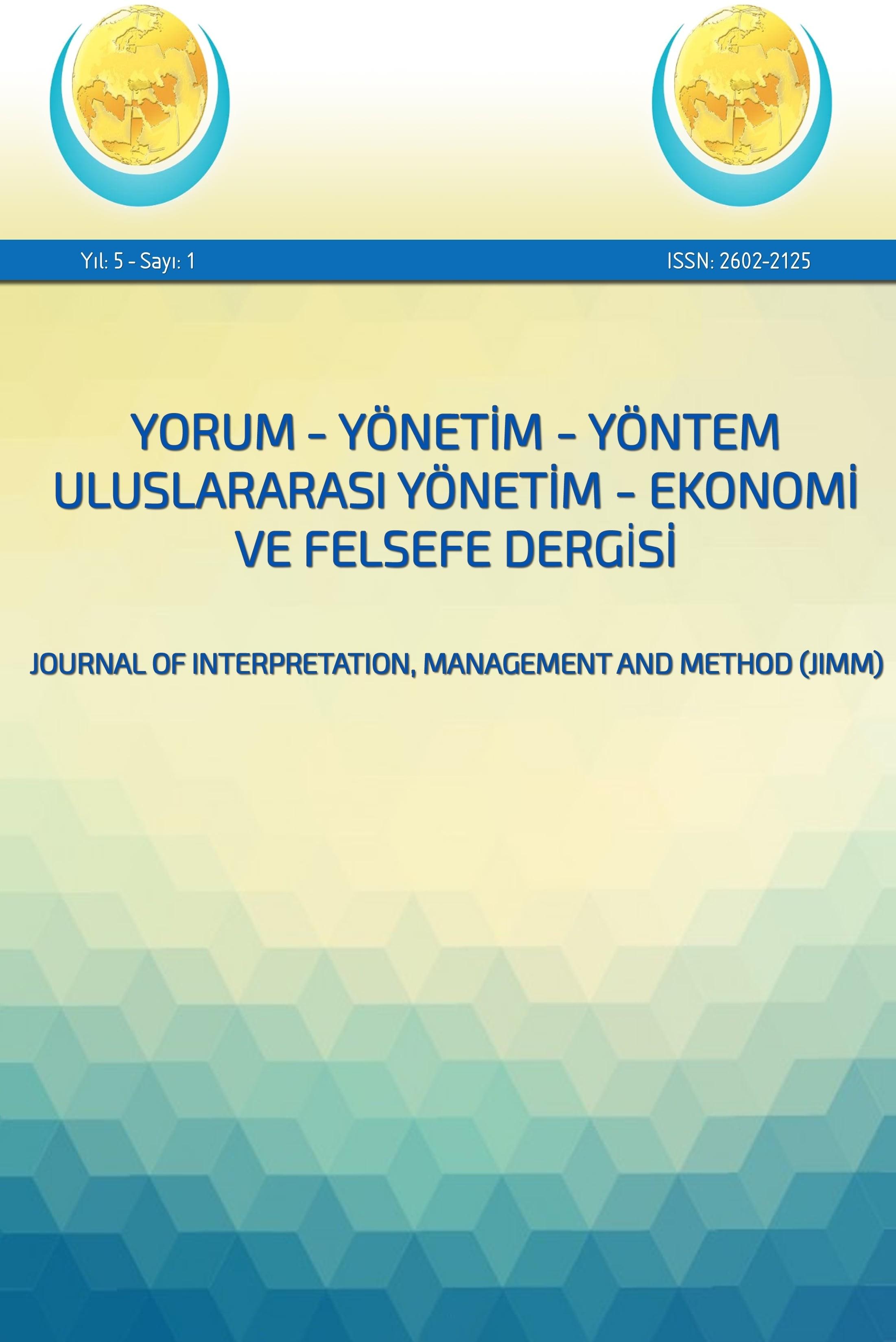 Yorum-Yönetim-Yöntem Uluslararası Yönetim-Ekonomi ve Felsefe Dergisi