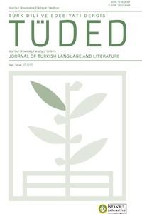 İstanbul Üniversitesi Edebiyat Fakültesi Türk Dili ve Edebiyatı Dergisi