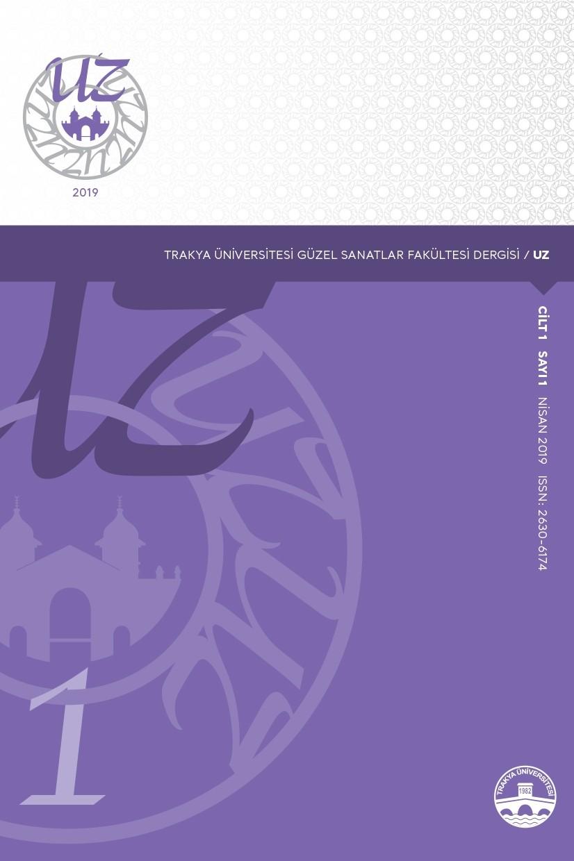 Trakya Üniversitesi Güzel Sanatlar Fakültesi Dergisi / UZ