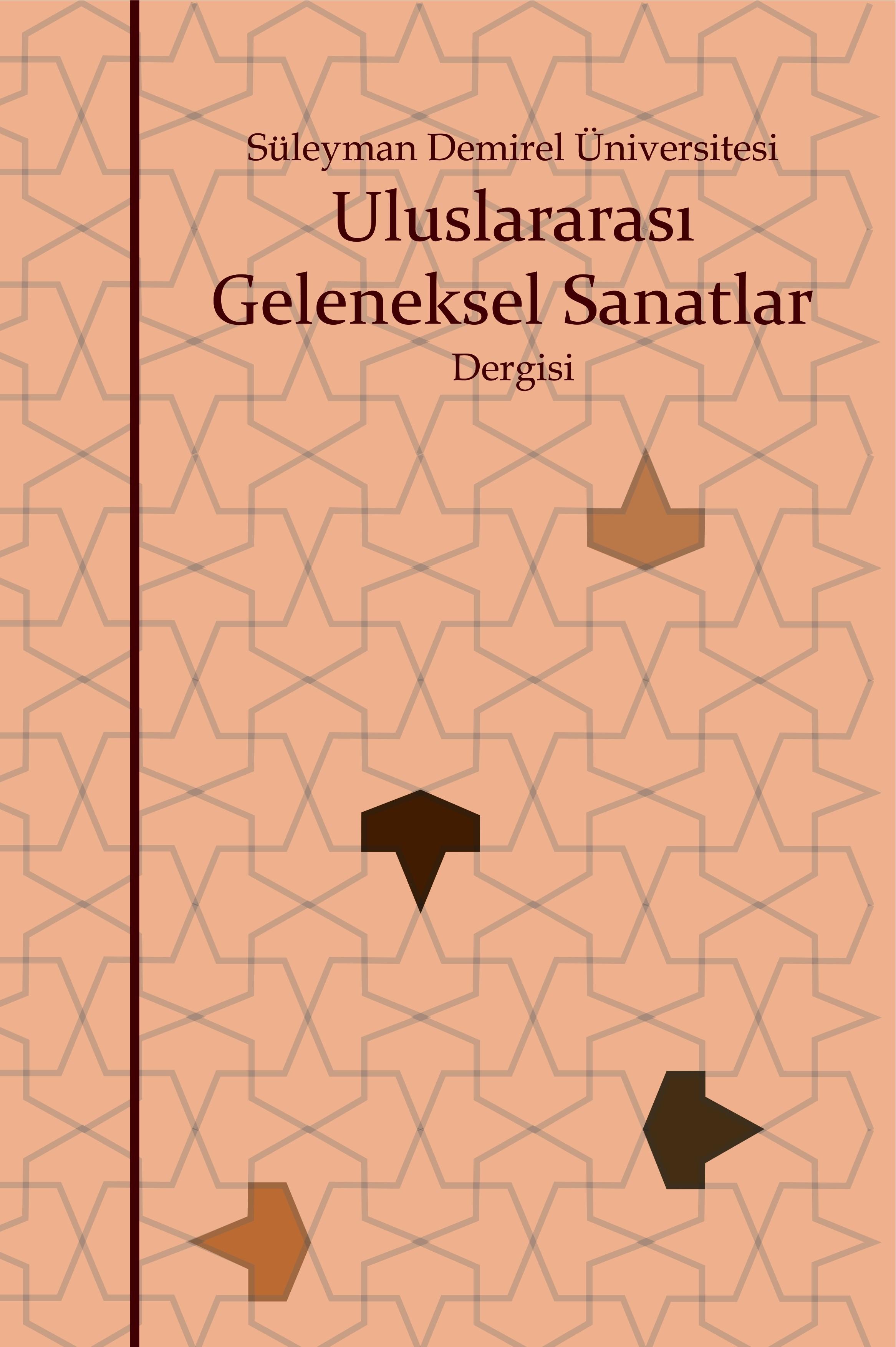 Süleyman Demirel Üniversitesi Uluslararası Geleneksel Sanatlar Dergisi
