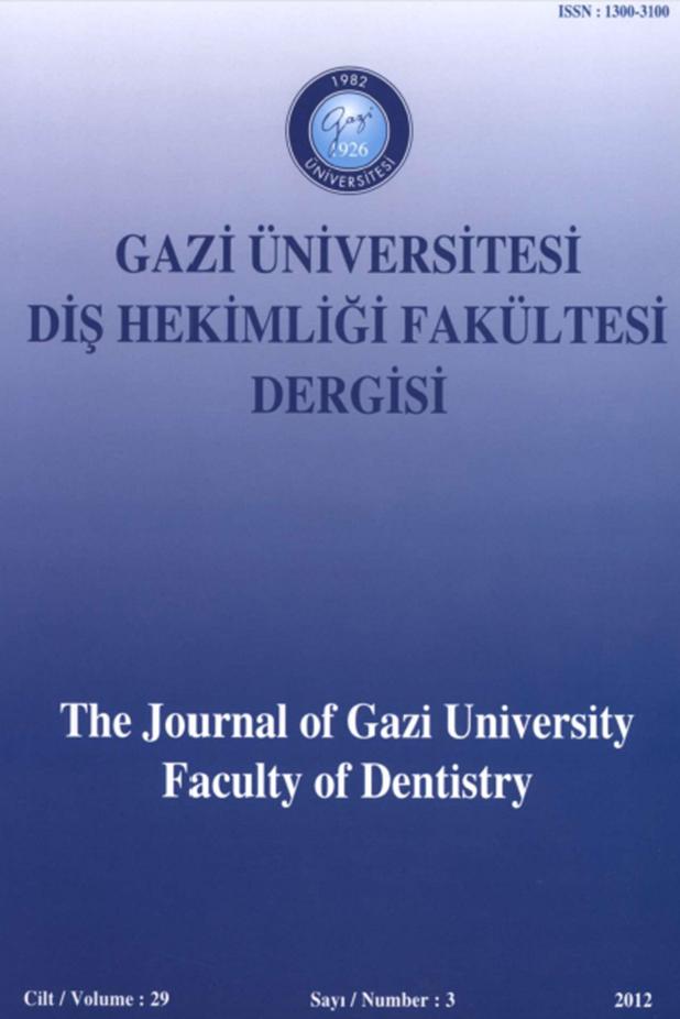 Gazi Üniversitesi Diş Hekimliği Fakültesi Dergisi