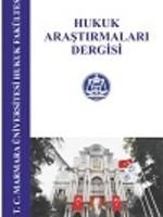 Marmara Üniversitesi Hukuk Fakültesi Hukuk Araştırmaları Dergisi